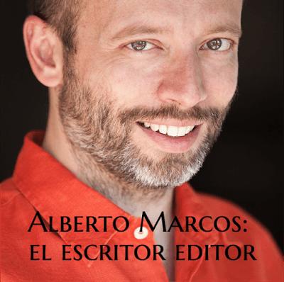 Editor y escritor: Alberto Marcos, las dos caras de la moneda.