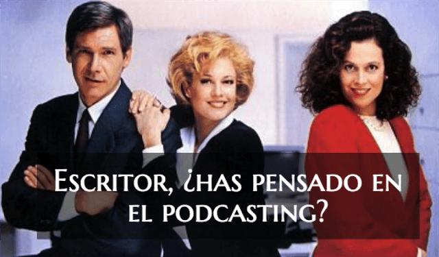 Escritor, ¿has pensado en usar el podcasting en tu estrategia de contenidos?