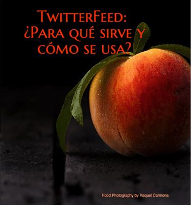 Twitterfeed: ¿para qué sirve y cómo se usa?