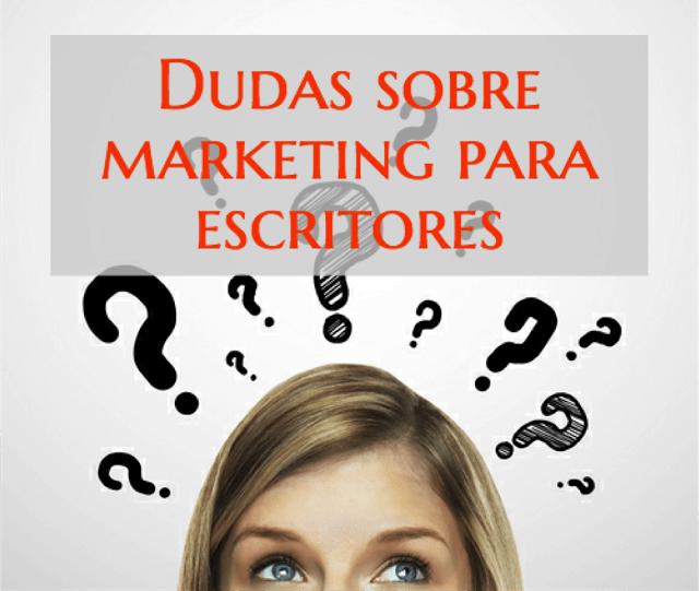 Dudas sobre marketing para escritores