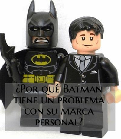 ¿Por qué Batman tiene un problema con su marca personal?