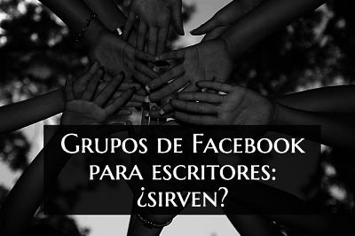 Los grupos de Facebook para escritores