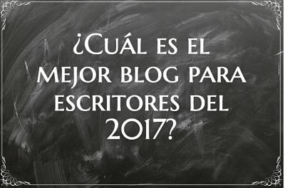 ¿Cuál es el mejor blog para escritores del 2017?