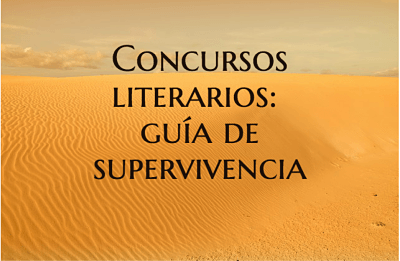 Concursos literarios: guía de supervivencia.