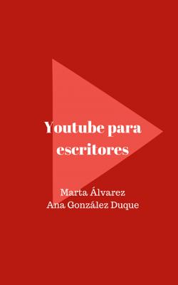 Youtube para escritores