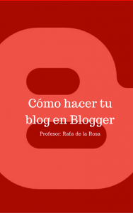 hacer blog en blogger