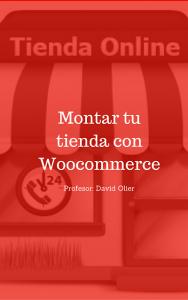 Curso de Montar una tienda con Woocommerce