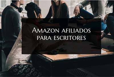 Amazon afiliados para escritores