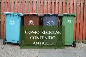 reciclar contenido antiguo en tu blog