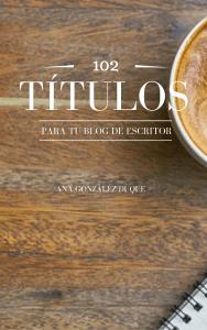 Títulos para tu blog de escritor