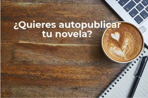 Autopublicar tu novela