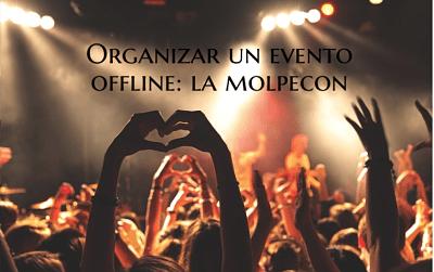 Organizar un evento offline: la MOLPEcon