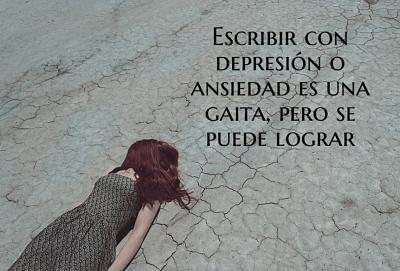 Escribir con depresión o ansiedad