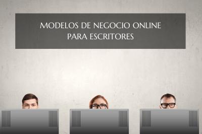 Modelos de negocios online para escritores