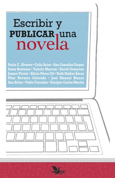 Escribir y publicar una novela libro