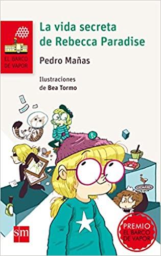 La vida secreta de Rebecca Paradise, de Pedro Mañas