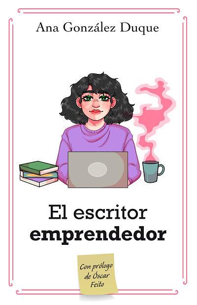Portada El escritor emprendedor 2ª edición